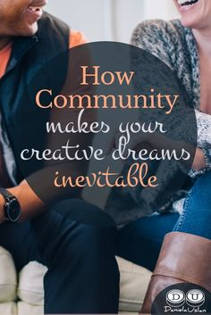 When you connect with community, your creative dreams have no choice but to come true. Read how that's happened in my life.  via @danielauslan