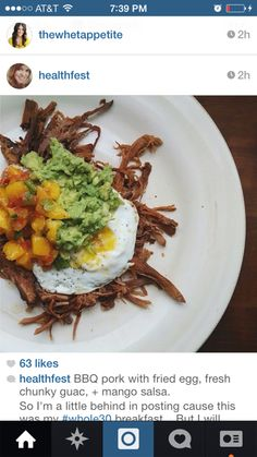 Idea: Pork with fried egg, guac, and mango salsa.