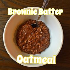 Brownie Batter Oatmeal, chocolate oatmeal, healthy breakfast, Tosca Reno, clean eating, beachbody, 21 Day Fix, lose weight, get fit, almond milk, cocoa powder