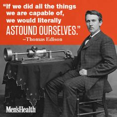 Be amazing, and get inspired with this quote from Thomas Edison.