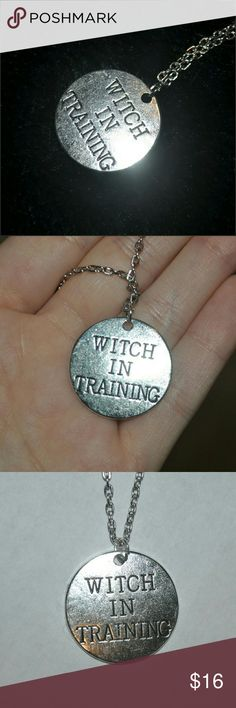 WITCH IN TRAINING NECKLACE Cute! Brand New without tag - engraved metal charm - comes on a chain / tags: witchy wicca witches cool amazing rebel unisex unique awesome goth gothic spook spooky creep creepy circle engraving words word quotes quote badass jewelry charms new bnwot nwot spell spells necklaces horror ahs supreme Jewelry Necklaces