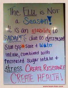 """The """"flu season"""" is NOT a season""""! #flu #stress #sugar #health #healthy #behealthy"""