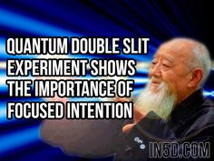 by Gregg Prescott, M.S. Editor, In5D.com One of the most important discoveries in the field of metaphysics is the double slit experiment, which clearly shows how focused intent changes the outcome …
