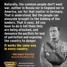 The absolute truth. No sane human ever wants war. The ruling elite is embroiled in a power struggle. Lets not let them win.