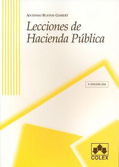 Lecciones de hacienda pública / Antonio Bustos Gisbert