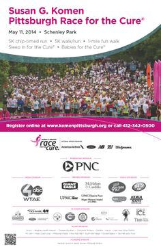 The Pittsburgh Race for the Cure has been a family tradition in our community for more than 20 years. We look forward to seeing you in Schenley Park this Mother's Day, May 11, 2014.