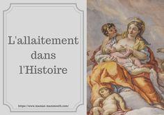 L'allaitement dans l'Histoire - Blog pro allaitement maternel et maternage
