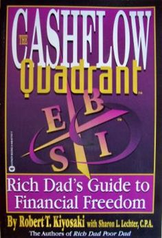 Robert T. Kiyosaki book club Cash Flow Quadrant: Rich Dad s Guide to Financial Freedom free Used Books, Books To Read, My Books, Robert Kiyosaki Books, Freedom Video, Freedom Quotes, Rich Dad Poor Dad, Leadership Development, Personal Development