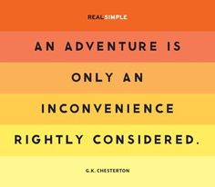 See the adventure in life