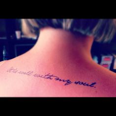 5th and Final Tattoo? Favorite lyrics from my favorite hymn-Jane Austen font-I'd choose a different placement and font though.