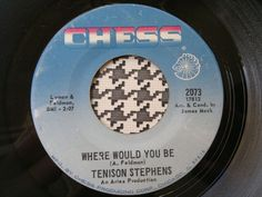 TENISON STEPHENS - Where Would You Be -CHESS Records 45  Northern Soul Crossover