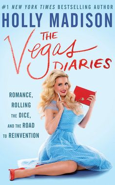 Holly Madison - The Vegas Diaries