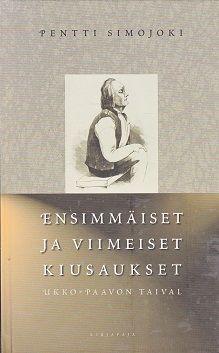 Ensimmäiset ja viimeiset kiusaukset - Ukko-Paavon taival