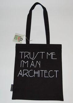 trust me i'm an architect #ecobags #eco #ksyksy #trustme #architect