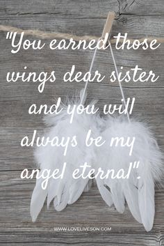 "This is a gorgeous funeral quote for a sister from the poem ""I Never Saw Your Wings"" by an Unknown Author. While it was originally written for a mom, we modified it for a sister who is now an angel in disguise, always protecting us. Missing My Sister Quotes, In Loving Memory Quotes, Sister Poems, Mom Quotes, Family Quotes, Sister In Heaven, I Miss My Sister, Dear Sister, Cousin"