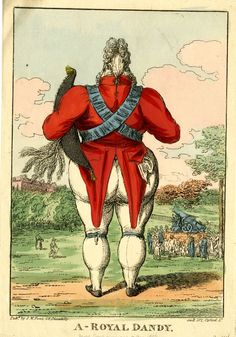 © The Trustees of the British Museum  A royal dandy. 1816  Charles Williams / S W Fores  Hand-coloured etching