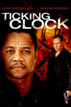 Ticking Clock [DVD] Read more about DVD formats. DVD Release Date: 10 Jan. Sci Fi Movies, Movies To Watch, Good Movies, 2011 Movies, Movies Free, Action Movies, Cuba Gooding, Movie Plot, Viajes