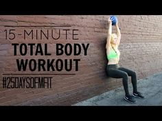 #25DaysofMFit | 15-Minute Total Body Workout - YouTube