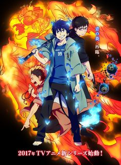 OMG!THE SECOND SEASON OF AO NO EXORCIST IN 2017.I AM SO EXCITED! !!