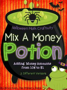 """A """"Room on the Broom"""" inspired Halloween Math Craftivity that combines adding money amounts (10¢, 20¢, $1) to create your very own Potion. Makes a stunning bulletin board display! Based on the level of your students, choose from one of 3 Potion Ingredients pages: *Adding amounts up to 10¢ *Adding amounts up to 20¢ *Adding amounts up to $1.00. Black line masters and colored pages included!"""