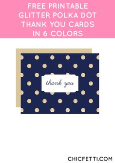 Free Printable Glitter Polka Dot Thank You Cards from @chicfetti