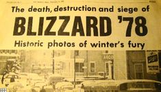 Surviving the Blizzard of 78. Spent part of this trapped on a stranded Amtrak train in sight of the Mississippi River.