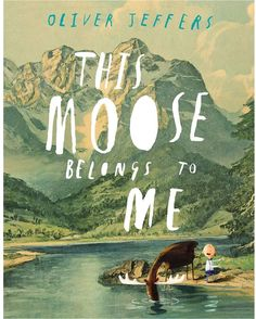 Penguin Random House This Moose Belongs to Me