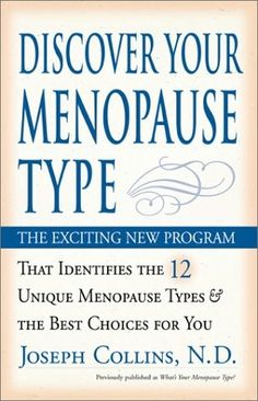 Discover Your Menopause Type (book) by Dr Joseph J. Collins, RN, ND