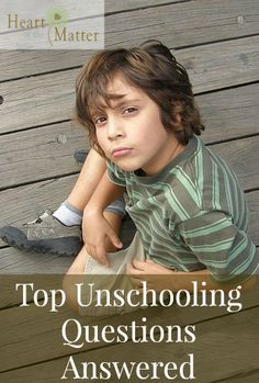 Top Unschooling Questions Answered