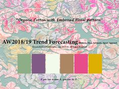 Autumn Winter 2018/2019 Trend Forecasting for Women, Men, Intimate, Sports Apparel - Organic Cotton with Embossed Floral pattern www.JudithNg.com
