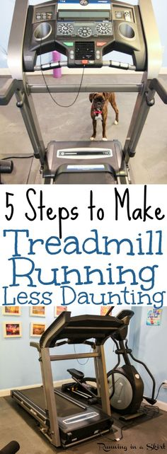 5 Tips to Make Treadmill Running Less Daunting. And easy and awesome plan to make the time go by faster including workout ideas. Motivation for beginners or advanced.