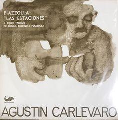 ギターで奏でるピアソラ集。ずっと探していたAgustin Carlevaroのレア名盤。オリジナル。