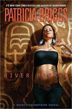 Rivermarked (Mercy Thompson, book 6) by Patricia Briggs.  once again, the romance with Adam really made this book for me.