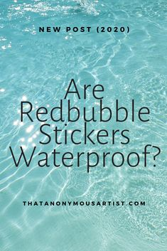 Yes, your Redbubble stickers can definitely get wet. But does this mean Redbubble stickers are waterproof? Let's find out. Getting Wet, Calm, Stickers, Let It Be, Decals