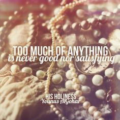 The Official MFI® Blog: Quote of the Day: Too Much of Anything is...