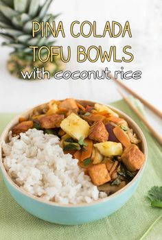 Pina colada tofu bowls with coconut rice - yum! A simple tofu stir fry with fresh pineapple, and creamy coconut rice. Makes you feel like you're in the tropics :) Vegetarian, vegan and gluten-free!