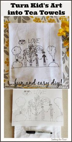 How to Turn Childrens Art into Tea Towels - fun kids craft project and kids activity! Great DIY gift idea for relatives! Decorate the kitchen! Craft Projects For Kids, Fun Crafts For Kids, Diy Projects To Try, Diy For Kids, Childrens Artwork, Kids Artwork, Homemade Mothers Day Gifts, Homemade Gifts, Cadeau Grand Parents