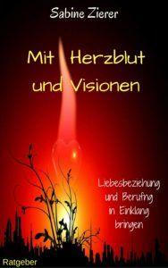 Leseprobe für dich lieber Herzblut Visionär!