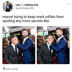 Marvel trying to keep Mark Ruffalo from spoiling any more secrets like: *hand on face*