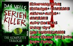"Leserattes Bücherwelt: [Rezension] ""Serien Killer"" Dan Wells"