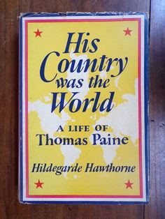 Hildegarde Hawthorne ~ His Country Was the World ~ 1st/1st ~ Signed ~ HC/DJ ~ 19