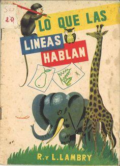 Lo que las líneas hablan / R. y L. Lambry. -- [Madrid] : Paraninfo, [1963]  D.L. M 7411-1963  * BPC González Garcés ID 668 Fondo infantil de reserva