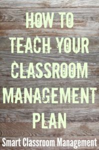 Smart Classroom Management: How To Teach Your Classroom Management Plan