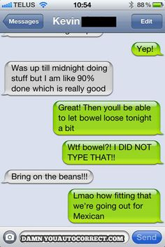 funny auto-correct texts - Bring on the Beans!