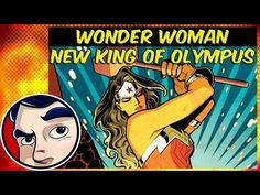 "Wonder Woman #3 ""New King of Olympus"" - Complete Story - YouTube"