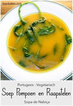 Sopa de Nabiça – soep pompoen & raapstelen – De K van Koken Thai Red Curry, Soup, Ethnic Recipes, Soups
