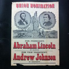 Abraham Lincoln & Andrew Johnson campaign ticket poster.
