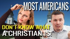 Most Americans Don't Even Know What A Christian Is!