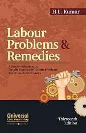 Labour Problems & Remedies: A Ready Referencer to Handle Day-to-day Labour Problems Based on Decided Cases Paperback ? 1 Mar 2016