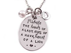 Midwife Necklace - Hand Stamped Stainless Steel - Midwife Gift - Thank You Midwife, The Hands of a Lady, Eyes of a Hawk, Heart of a Lion